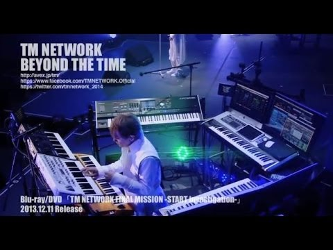 TM NETWORK 「BEYOND THE TIME (メビウスの宇宙(そら)を越えて」